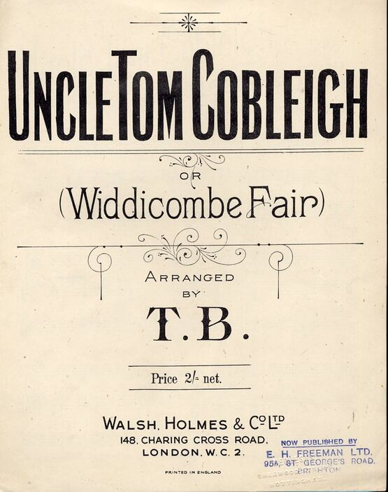 7831 | Uncle Tom Cobleigh or (Widdicome Fair) an Old Devonshire Song