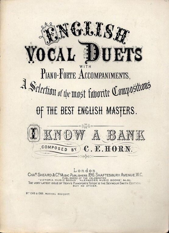 7842 | I Know a Bank - For Piano and Voice - Musical Bouquet No. 1365 and 1366 - English Vocal Duets with Pianoforte accompaniments series