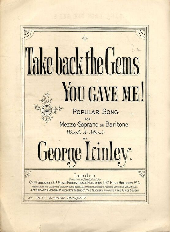 7843 | Take back the Gems you gave me! - Popular Song for Mezzo-Soprano or Baritone - Musical Bouquet No. 7895