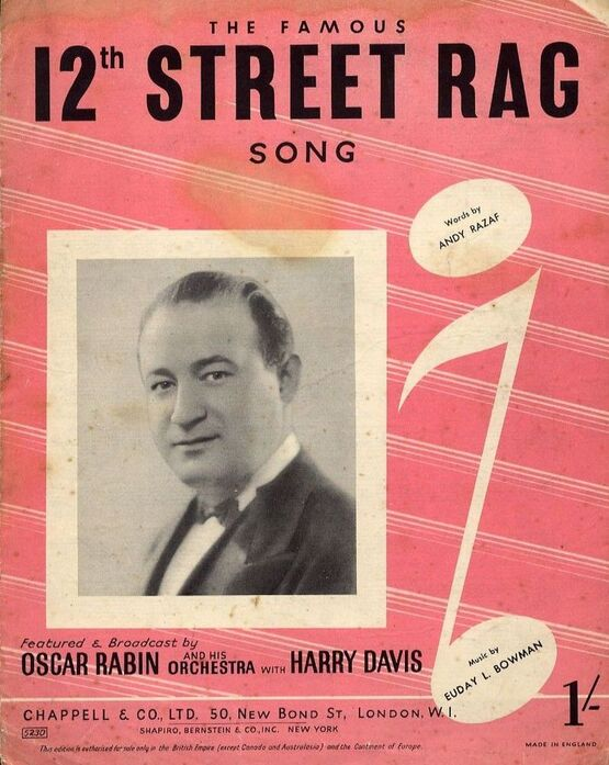 7857 | 12th Street Rag - Song - For Piano and Voice with Guitar chord symbols - Featured and Broadcast by Oscar Rabin and his Orchestra with Harry Davis