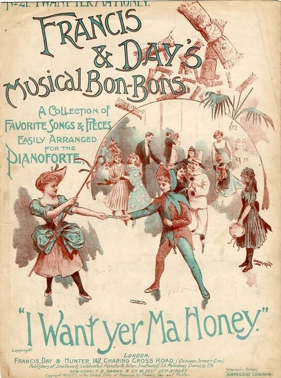 7867 | I Want yer Ma Honey (Miss Ellaline Terriss) - Francis & Day's Musical Bon-Bons Series