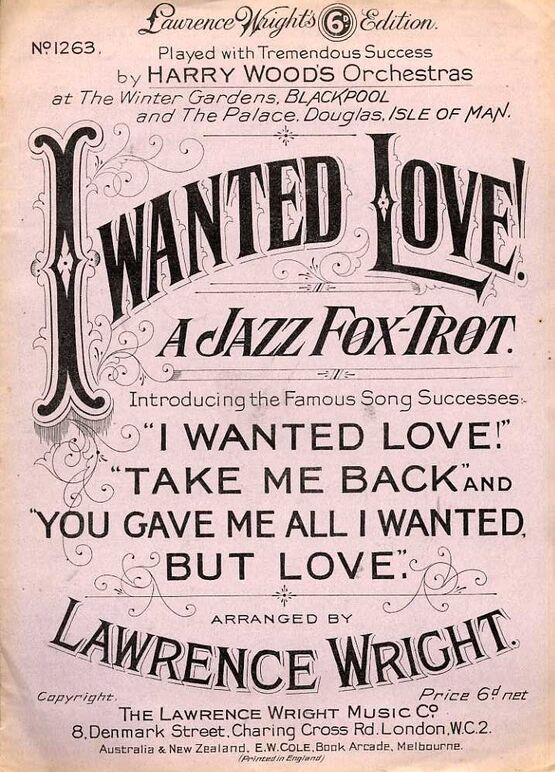 7885 | I Wanted Love  - Jazz Fox Trot - Introducing the Famous Song Successes - Piano Solo