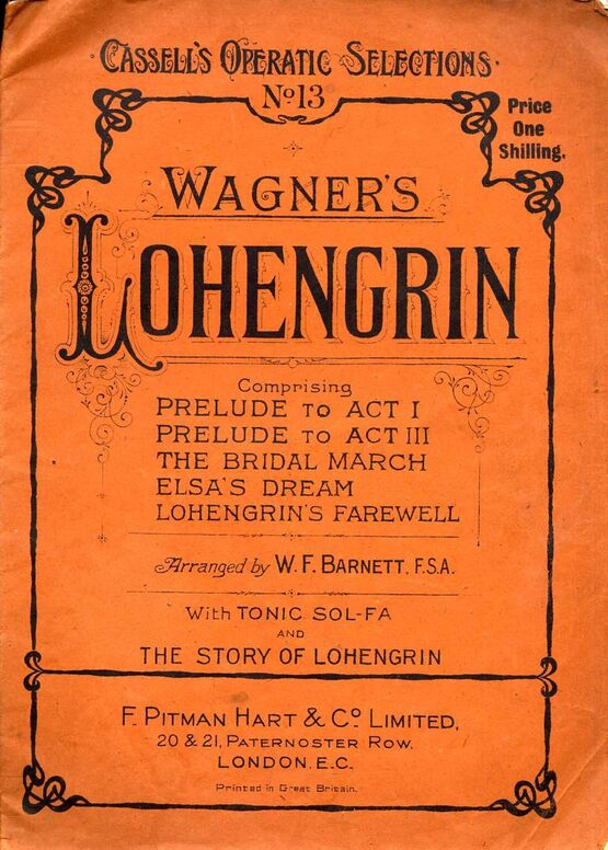 7893 | Wagner - Lohengrin - Cassell's Operatic Selections No. 13 - For Voice & Piano