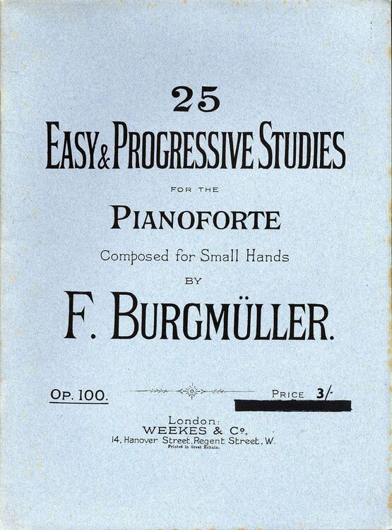 7903 | 25 Easy & Progressive Studies - For the Pianoforte - Composed for small hands - Op. 100