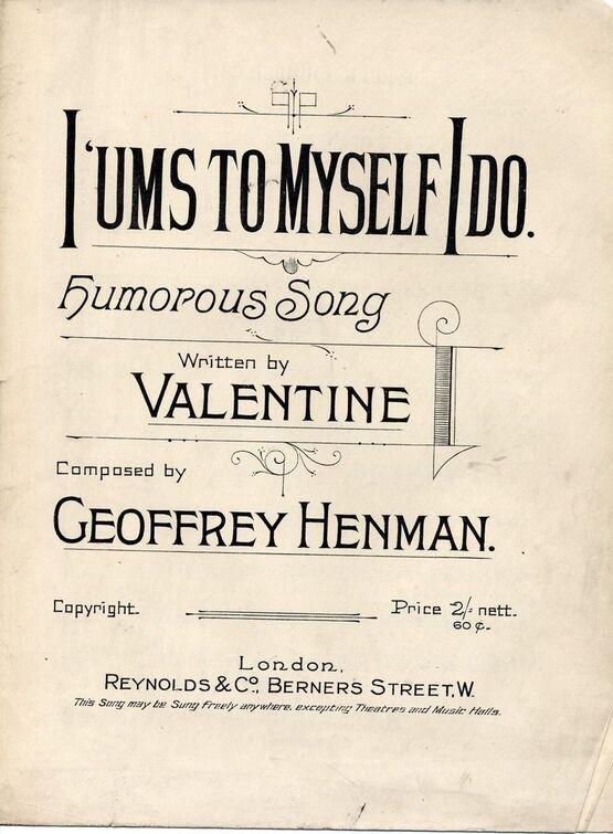 7955 | I 'Ums to Myself I Do - Humorous Song
