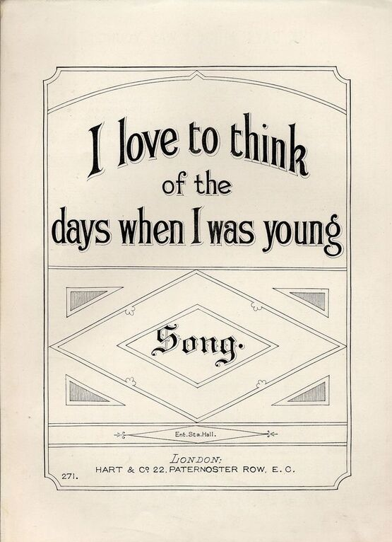 7972 | I Love to think of the days when I was young - Song - Hart and Co. edition No. 271