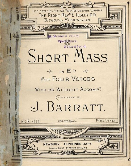 7975 | Short Mass in E flat for Four Voices with our Without accompt. - Dedicated by Special Permission to His Lordship The Right Rev. E. Ilsley, Bishop of B