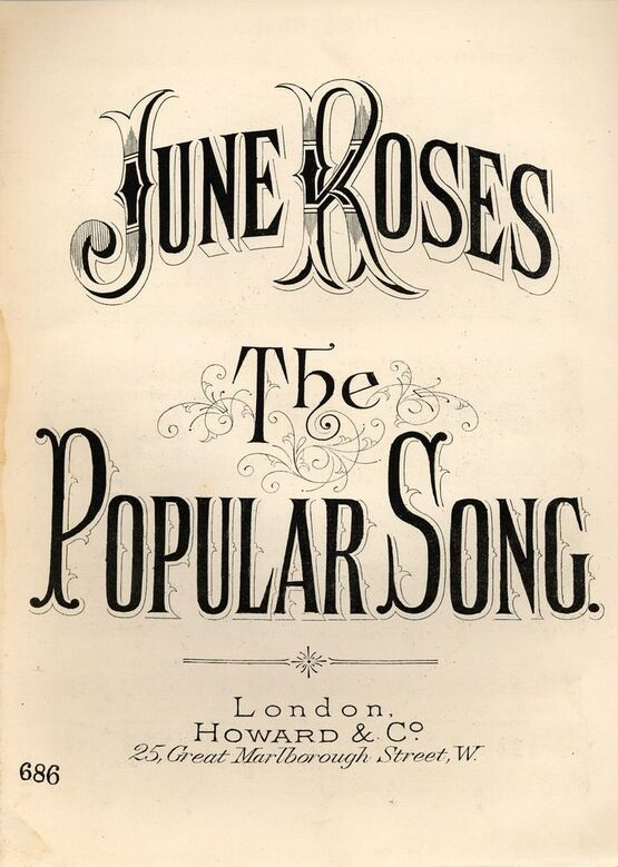 7992 | June Roses - The Popular Song - Howard & Co edition No. 686
