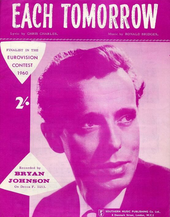 8047 | Each Tomorrow - Finalist in the Eurovision Contest 1960 - Recorded by Bryan Johnson on Decca F. 11213