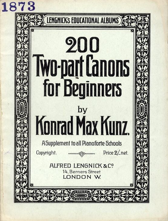 8069 | 200 Two Part Canons for Beginners - A Supplement to All Pianoforte Schools - Lengnicks Educational Albums