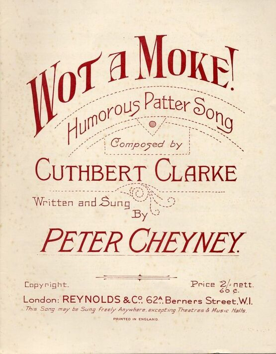 8098 | Wot a Moke! - Humorous Patter Song - Sung by Peter Cheyney - For Piano and Voice