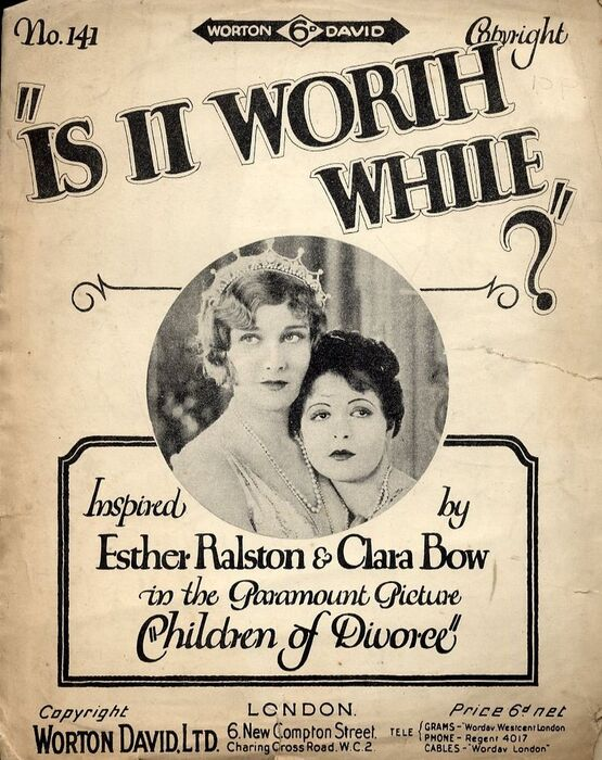 8101 | Is It Worth While? - Featuring Esther Ralston & Clara Bow in