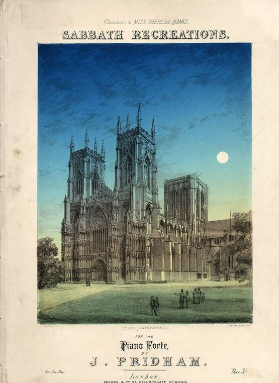 8117 | Sabbath Recreations - Reminiscence of York Minster -  Dedicated to Miss Theresa Banks
