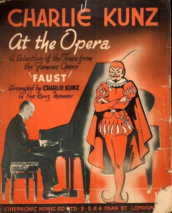 8546 | Charlie Kunz At The Opera - A Selection of Tunes from the Famous Opera ''Faust''