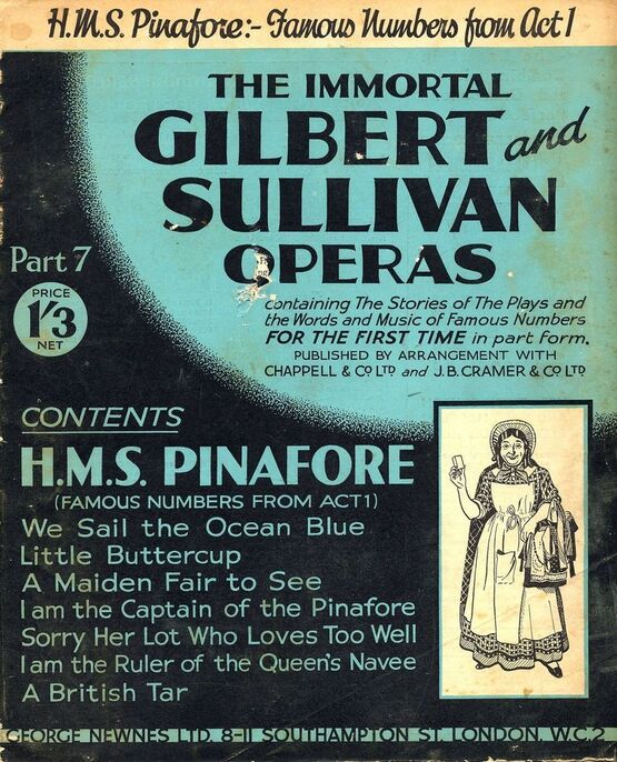 9711 | H.M.S. Pinafore - Famous Numbers from Act 1 - The Immortal Gilbert and Sullivan Operas - Part 7 - Containing the stories of the plays and the words an