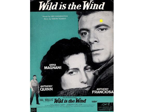10062 | Wild Is the Wind - Song For Piano and Voice - From the Paramount Picture Wild Is The Wind
