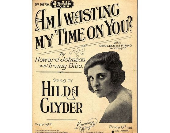11 | Am I Wasting My Time on you? featuring Hilda Glyder