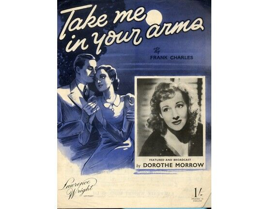 11 | Take Me in Your Arms - Featuring Dorothe Morrow