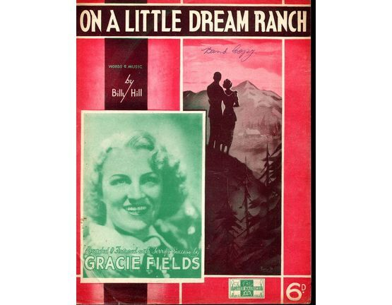 1483 | Copy of On a Little Dream Ranch - Song - Gracie Fields (b/w photo)