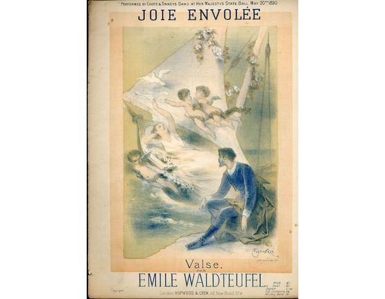 1499 | Joie Envolee valse, performed at Her Majestys State Ball May 20th 1890,
