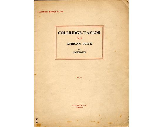 2767 | Coleridge Taylor  - African Suite -  Op. 35 for piano - Augeners Edition No. 6103