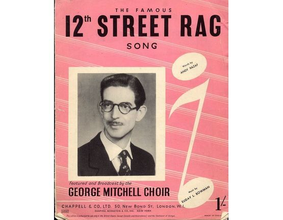 4 | 12th Street Rag - Song - Featured and Broadcast by the George Mitchell Choir - For Piano and Voice with Guitar chord symbols