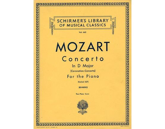 4 | Concerto in D Major (Coronation Concerto) - K. 537 - Two Piano Score - Schirmers Library of Musical Classics Vol. 665