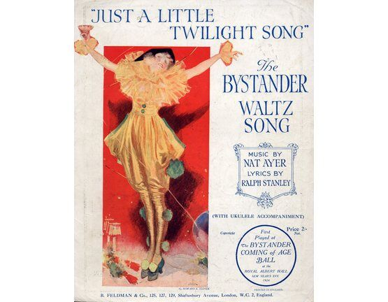 4 | Just a Little Twilight Song: First Played at The Bystander Coming of Age Ball at the Royal Albert Hall, New Year\'s Eve, 1924,