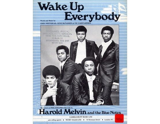 4 | Wake Up Everybody: Harold Melvin and the Blue Notes,