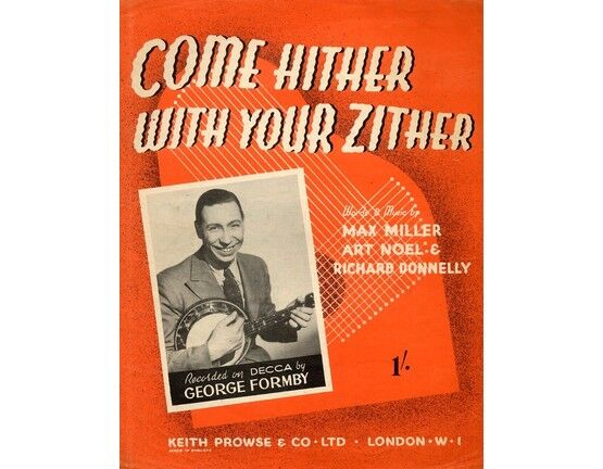4843 | Come Hither With Your Zither -  George Formby