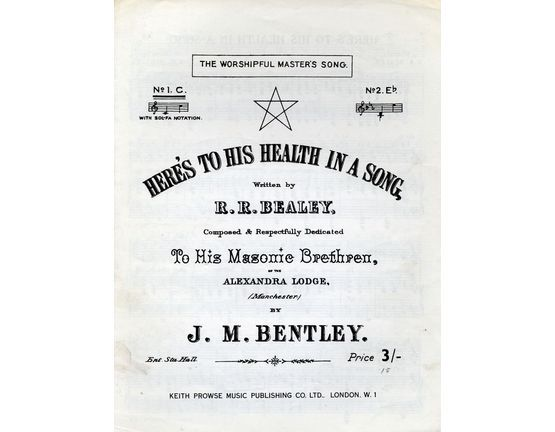 4843 | Heres to his health in a song - The Worshipful Masters Song - Composed and dedicated to the Masonic Brethen - Key of C major for Low voice