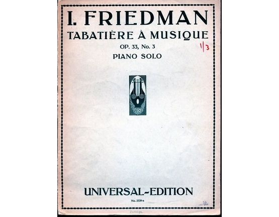 4848 | Tabatiere a Musique - Op. 33, No. 3 - For Piano Solo - Universal Edition No. 2539a