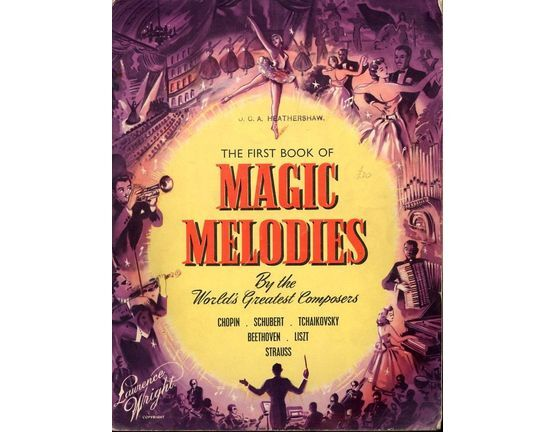 5876 | The First Book of Magic Melodies by the World\'s Greatest Composers