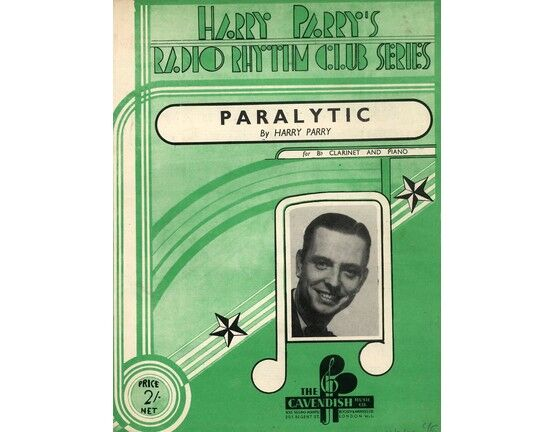 5887 | Paralyric for B flat clarinet and piano with separate parts, Harry Parry\'s Radio Rhythm Club Series.