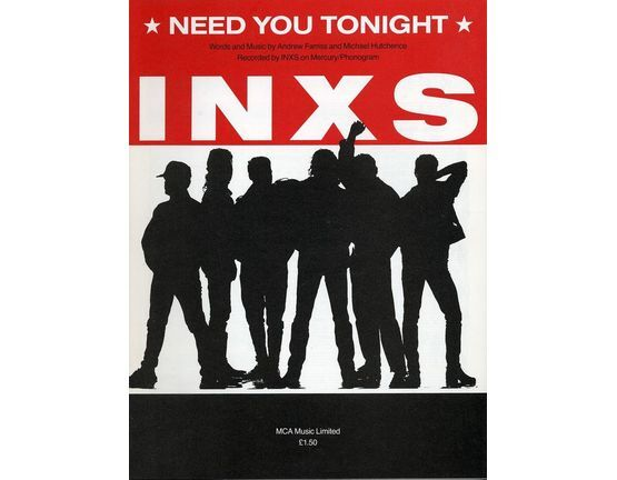 6657 | Need You Tonight - Recorded by INXS on Mercury/Phonogram Records - For Piano and Voice with Guitar chords