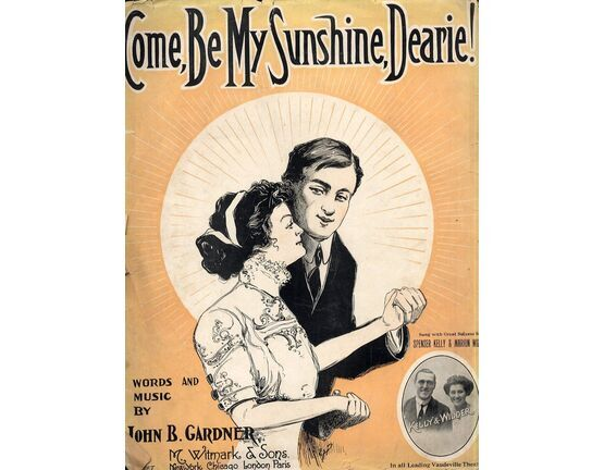 6717 | Come, Be My Sunshine, Dearie! - Song Featuring Spencer Kelly and Marion Wilder