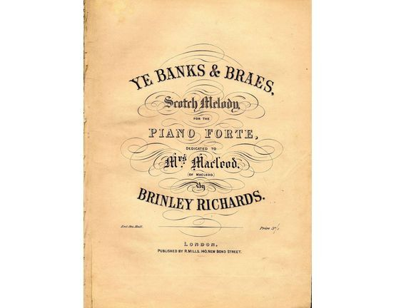 6830 | Ye Banks & Braes - Scotch Melody for the Pianoforte - Dedicated to Mrs Macleod