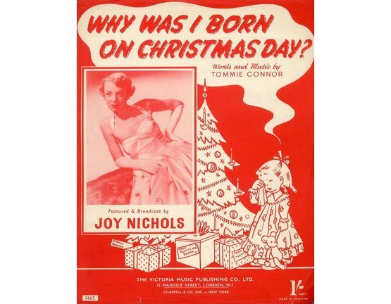 7303 | Why Was I Born On Christmas Day - Song Featuring Joy Nichols - for Piano and Voice