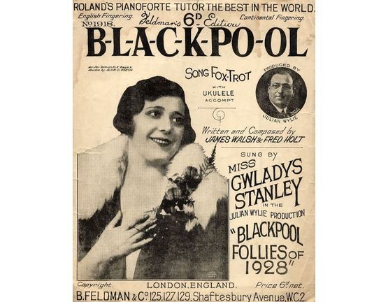 7791 | B-L-A-C-K-PO-OL - For Piano and Voice with Ukulele chord symbols - Sung by Miss Gwladys Stanley in the Julian Wylie production Blackpool Follies of 19