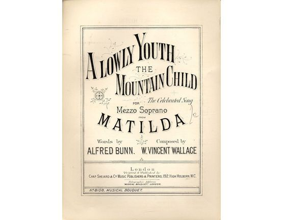 7843 | A Lowly Youth the Mountain Child - For Mezzo Soprano - Musical Bouquet No. 8108