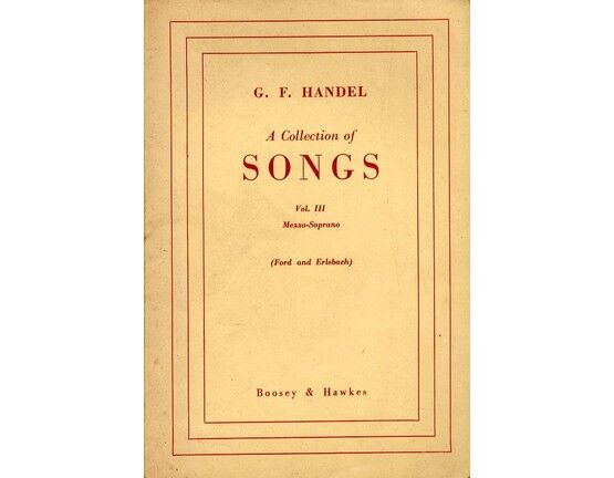 7864 | Handel - A Collection of Songs - For Mezzo Soprano - Volume III